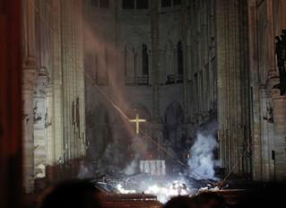 Notre Dame de Paris:                                        the Blaze Seen around the World