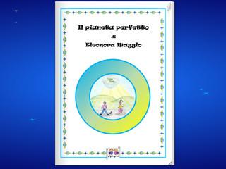 La favola scritta da Eleonora Maggio, alunna della Scuola Primaria di Arcola
