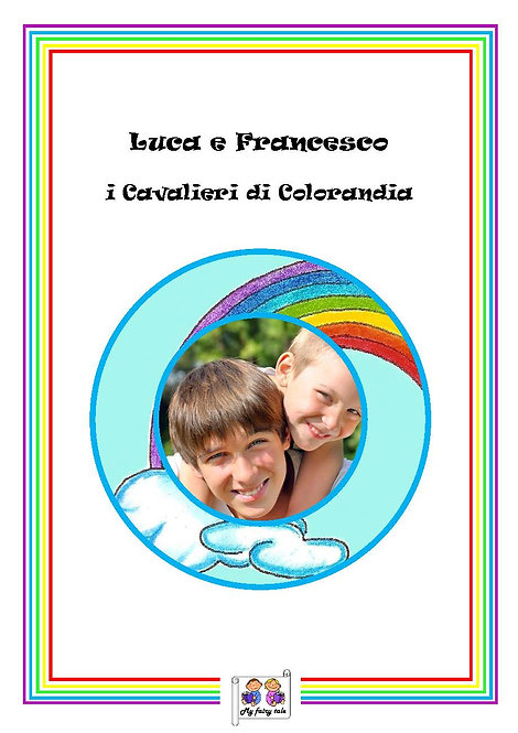 I DUE CAVALIERI DI COLORANDIA