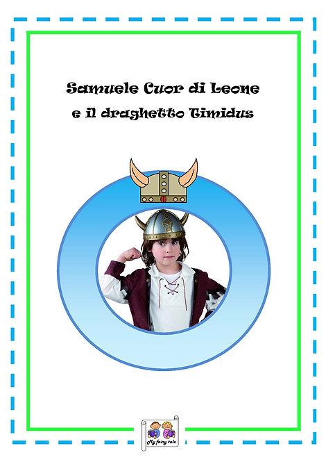 CUOR DI LEONE E IL DRAGHETTO TIMIDUS