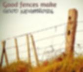 Goog fences make good neighbors