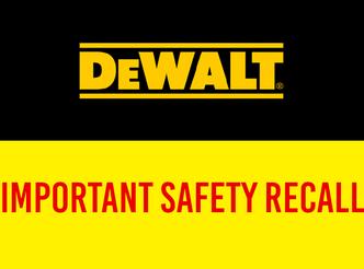 DeWALT Safety Recall
