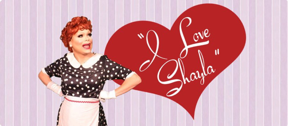 """image of Shayla as Lucille Ball with the text """"I love Shayla"""""""
