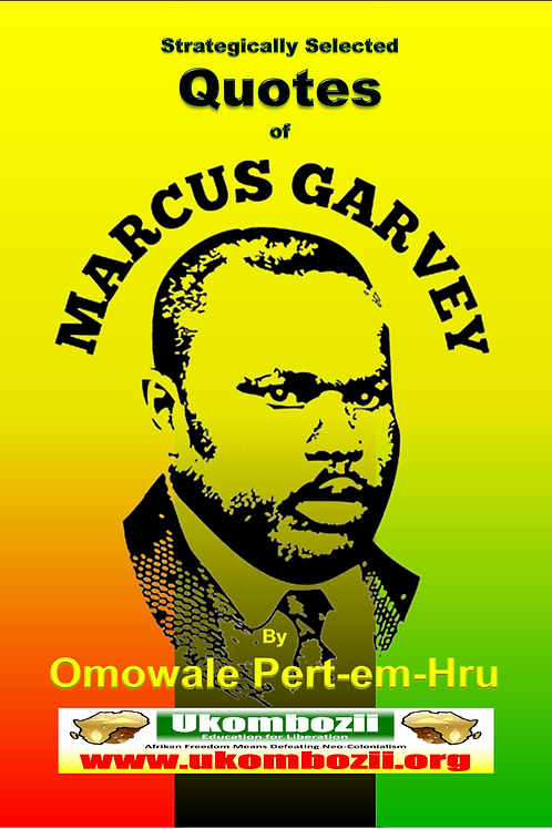 Strategically Selected Quotes from Marcus Garvey