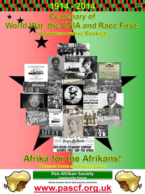 Centenary of World War, the UNIA and 'Race First'