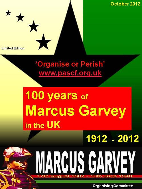 100 Years of Marcus Garvey in the UK