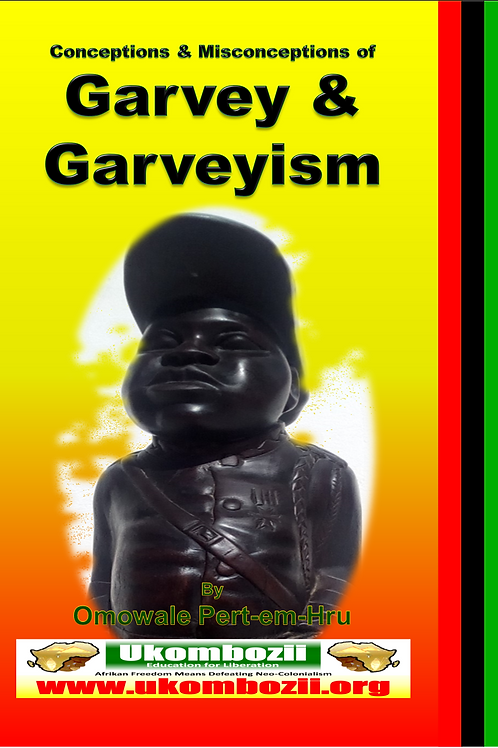 Conceptions and Misconceptions of Garvey and Garveyism
