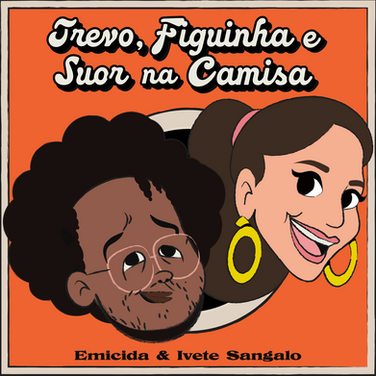 EMICIDA E IVETE SANGALO
