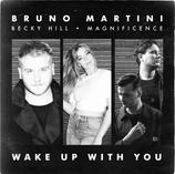 BRUNO MARTINI, BECKY HILL, MAGNIFICENCE