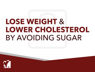 Lose Weight & Lower Cholesterol by Avoiding Added Sugars