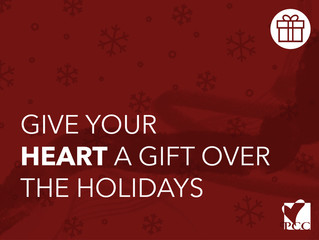 Give Your Heart a Gift Over the Holidays
