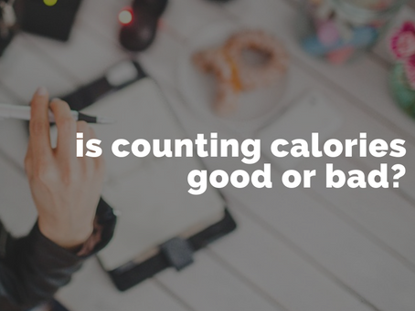 Is calorie counting good or bad?