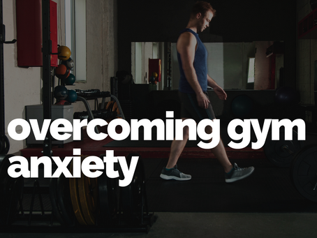 Overcoming gym anxiety (in the moment)