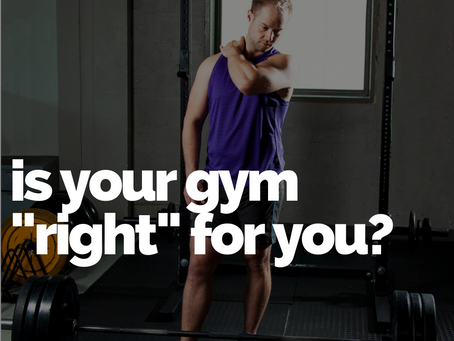 """5 Ways to tell if your gym is """"right"""" for you"""