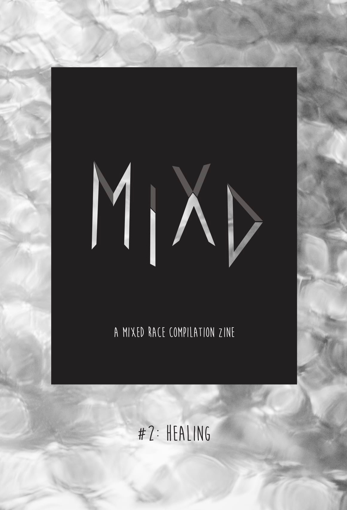 MIXD: A Mixed-Race Compilation Zine