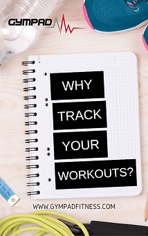 Why Track Your Workouts?