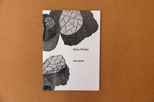 """Werkbroschüre """"Steinfelder"""" von Stella Pfeiffer"""