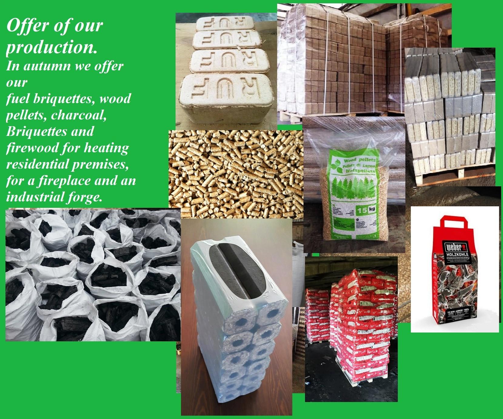 Fuel Briquettes, wood pellets, Charcoal