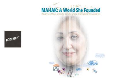 Docunight #53 : MAHAK - A World She Founded