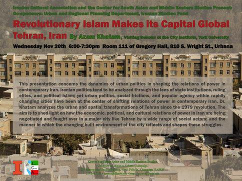 Revolutionary Islam Makes its Capital Global: Tehran, Iran