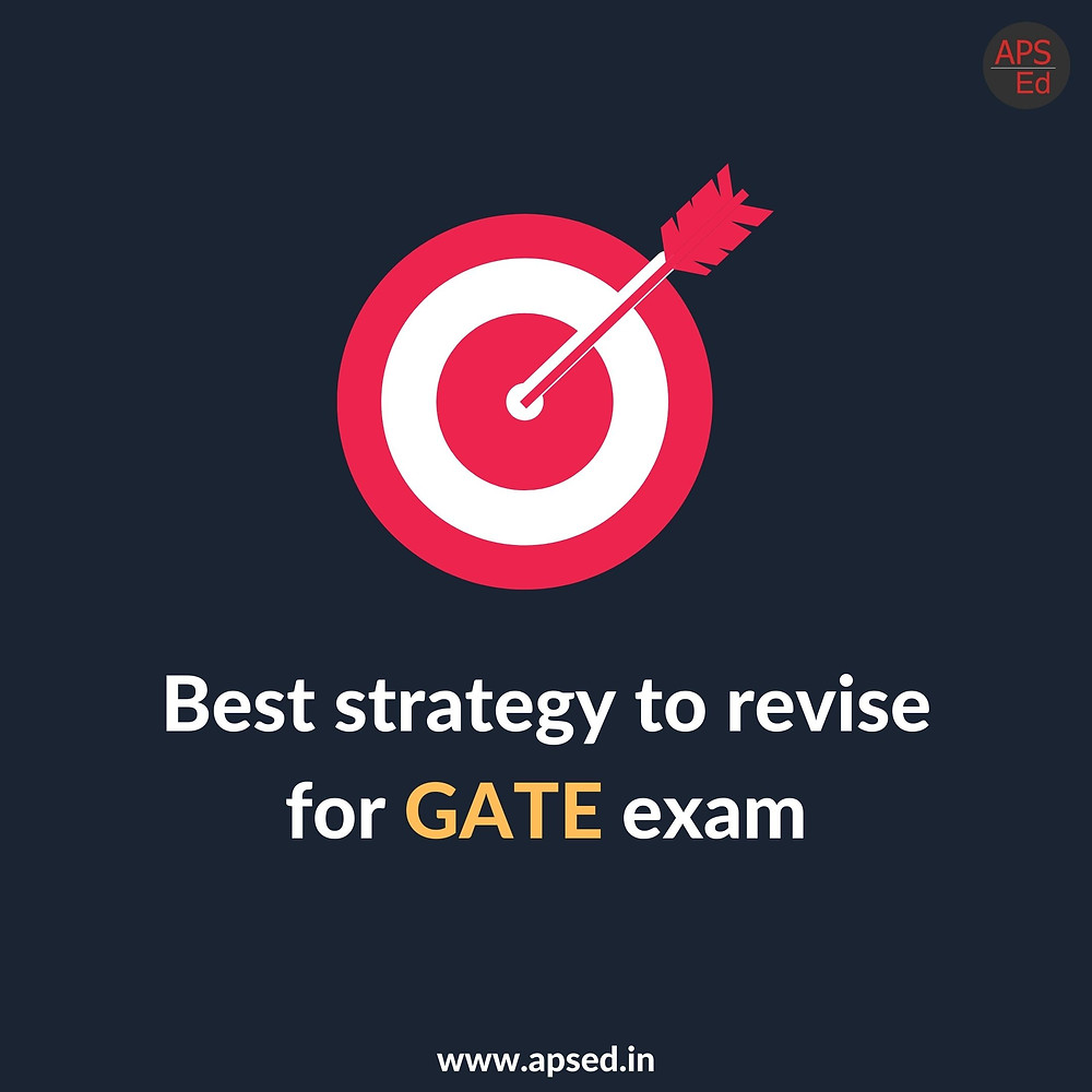 Best strategy to revise for GATE