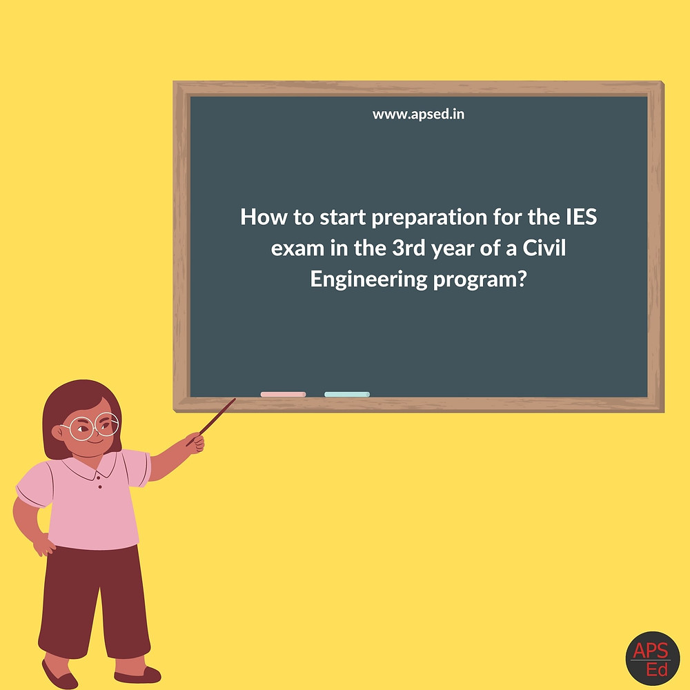 How to start preparation from 3rd year for IES?