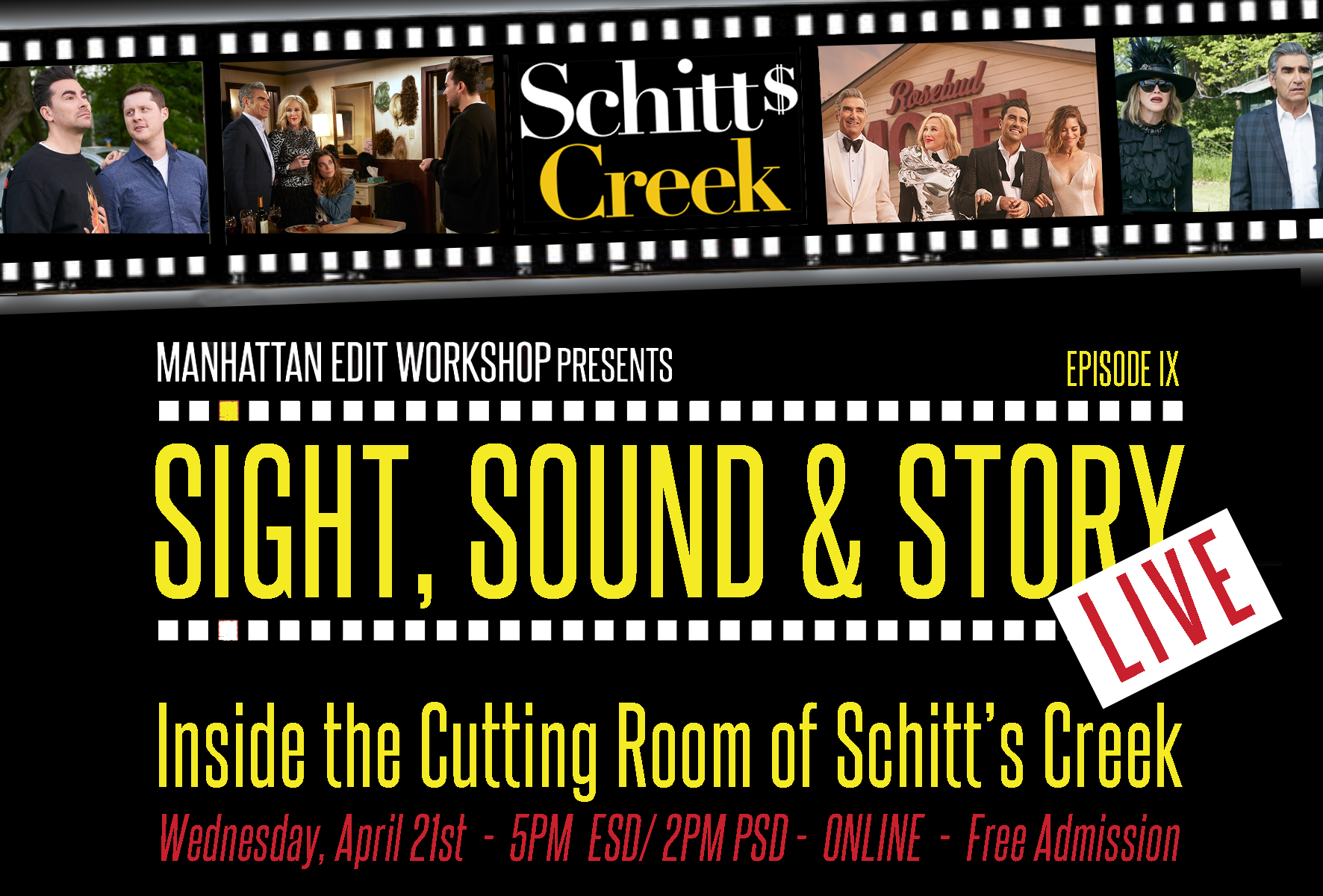 """Sight, Sound & Story: Live Online with """"Inside the Cutting Room of Schitt's Creek"""""""
