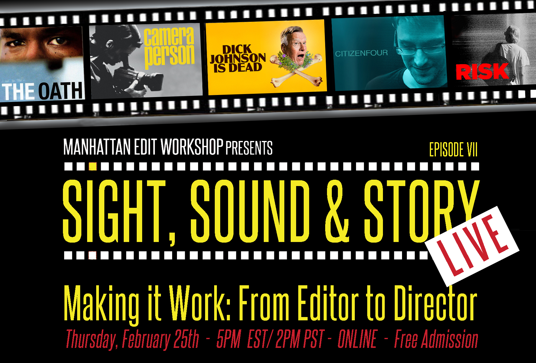 """Sight, Sound & Story: Live Online with """"Making it Work: From Editor to Director"""""""