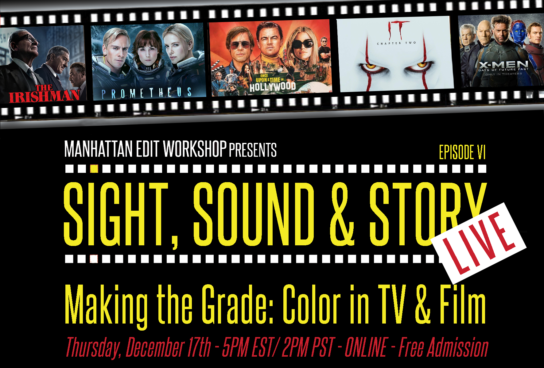 "Sight, Sound & Story: Live Online with ""Making the Grade: Color in TV & Film"""