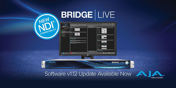 AJA_BRIDGE_LIVE_v1.12_PR_Web_Image_3000x1500_v1-scaled.jpg