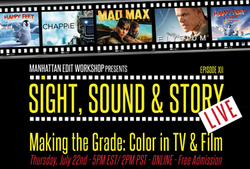 Sight, Sound and Story Live - Making the Grade: Color in TV & Film
