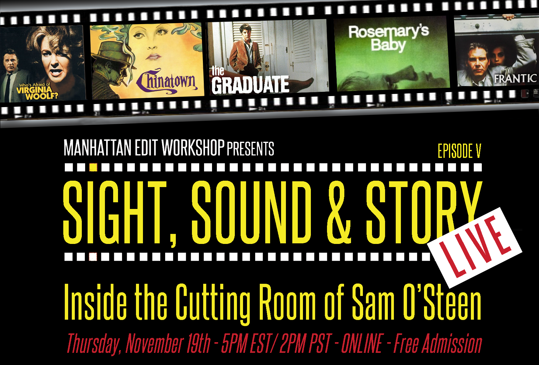 "Sight, Sound & Story: Live Online with ""Inside the Cutting Room of Sam O'Steen"" on November 19th"