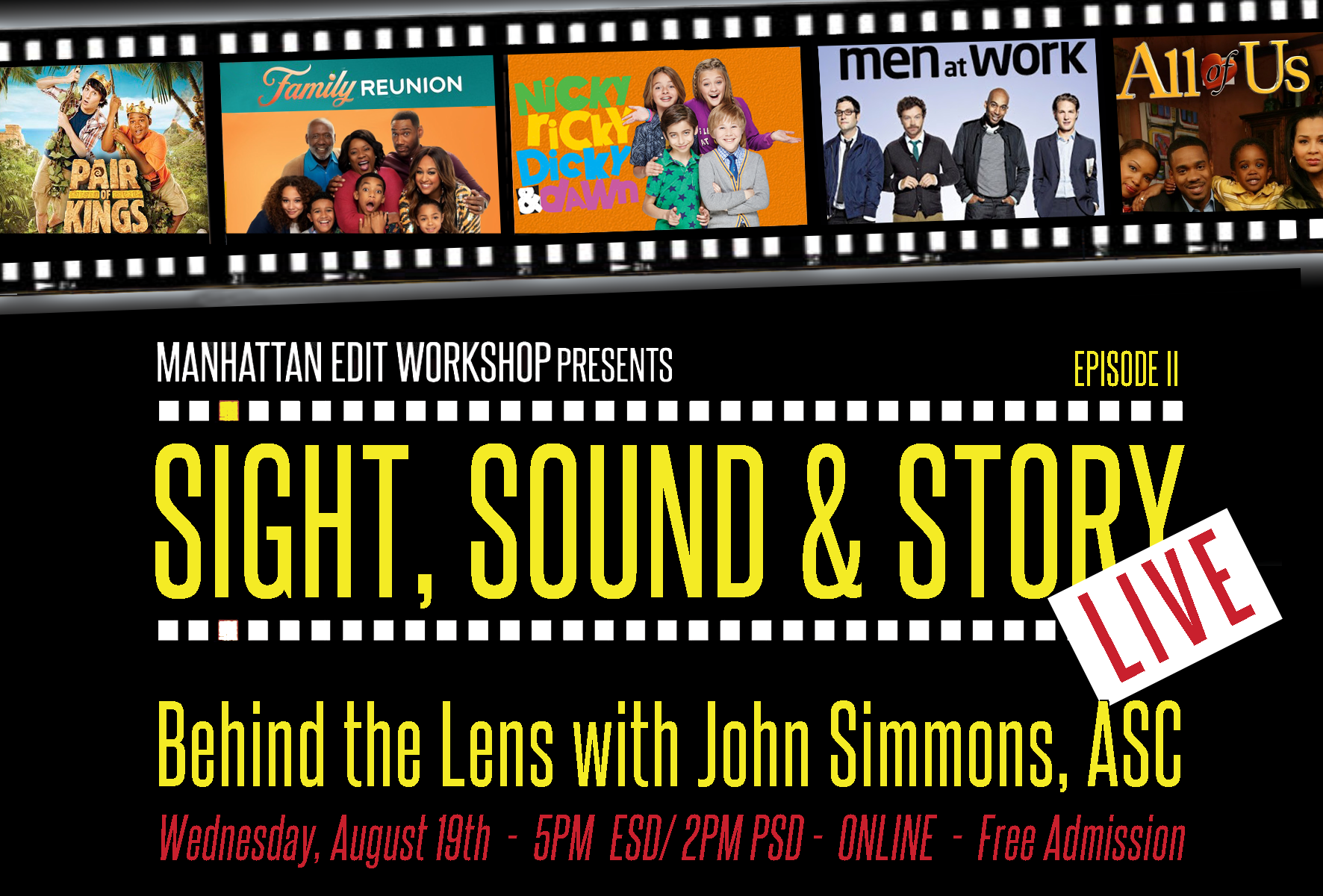 "Sight, Sound & Story Live - Ep. II ""Behind the Lens with John Simmons, ASC"""