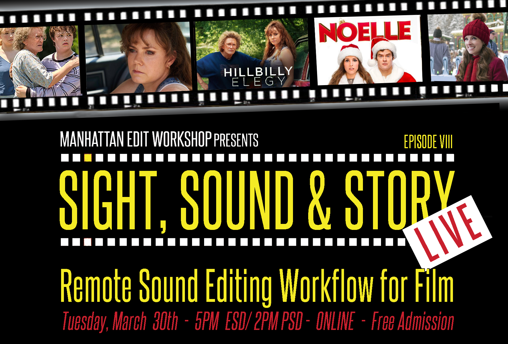 """Sight, Sound & Story: Live Online with """"Remote Sound Editing Workflow for Film"""""""