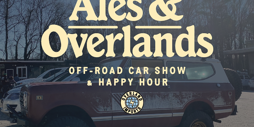 ALES AND OVERLANDS 2.27.21