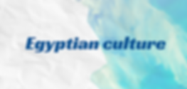 Egyptian culture.png