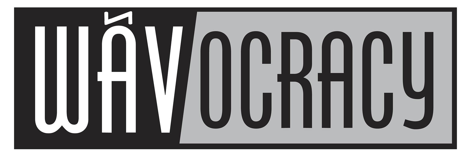 Wavocracy
