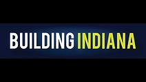 Building Indiana