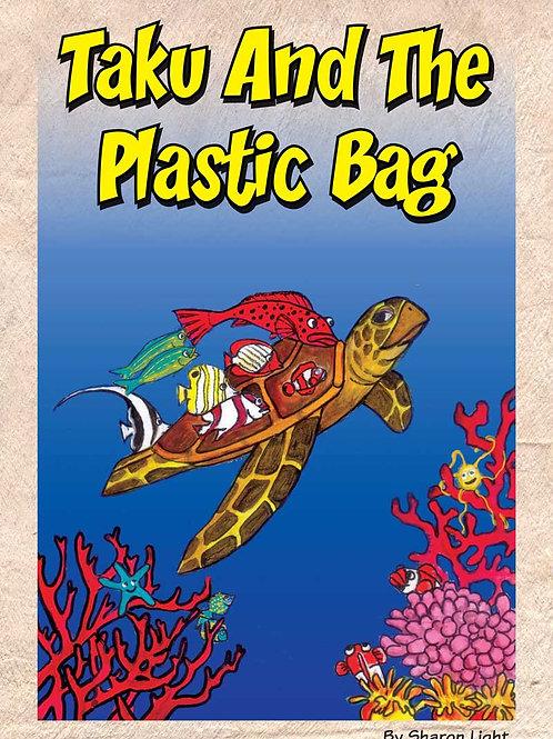TAKU AND THE PLASTIC BAG