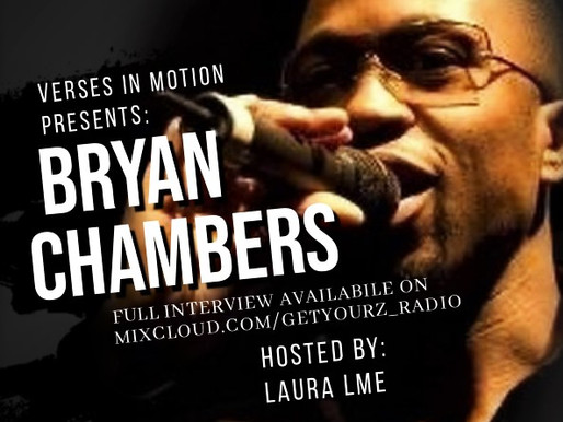 Verses In Motion Presents: The Bryan Chambers Interview