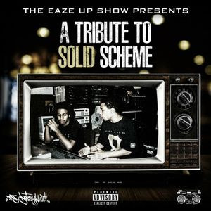 The Eaze Up Show Presents - A Tribute To Solid Scheme