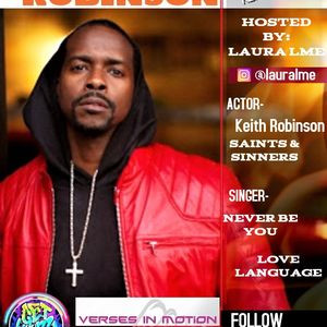 Verses In Motion Guest: Keith Robinson