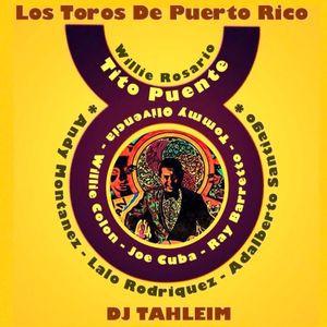 Los Toros De Puerto Rico by DJ Tahleim