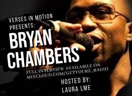 Verses In Motion Presents: Interview with Bryan Chambers