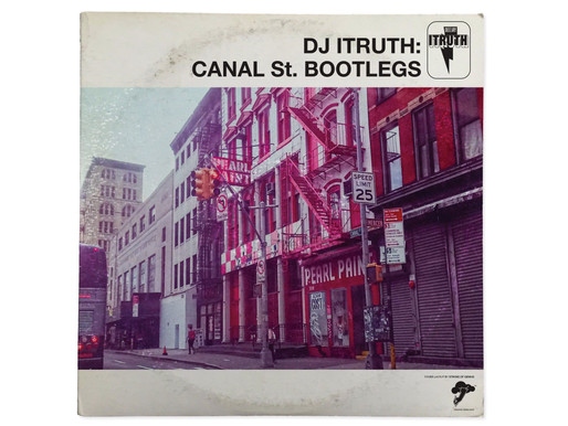 Dj ITRUTH: Canal St. Bootlegs