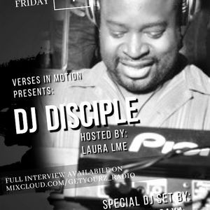 Verses In Motion Presents: Guest Dj Disciple