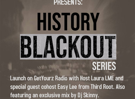 Verses In Motion Presents:History Blackout with guest co-host Easy Lee.