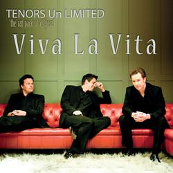 Tenors Un Limited - Viva La Vita