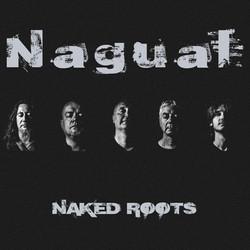 Nagual - Naked Roots