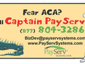 Captain PayServ Tames the ACA!